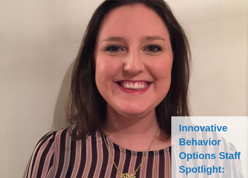 Innovative Behavior Options Staff Spotlight: Laurie