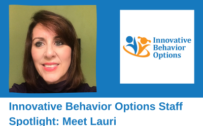 Innovative Behavior Options' Staff Spotlight: Lauri Fellman