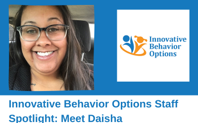 Innovative Behavior Options Staff Spotlight: Meet Daisha