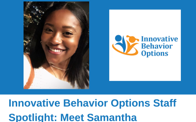 Innovative Behavior Options Staff Spotlight: Meet Samantha