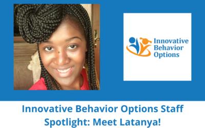 Innovative Behavior Options Staff Spotlight: Meet Latanya