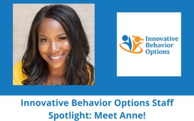 Innovative Behavior Options Staff Spotlight: Meet Anne